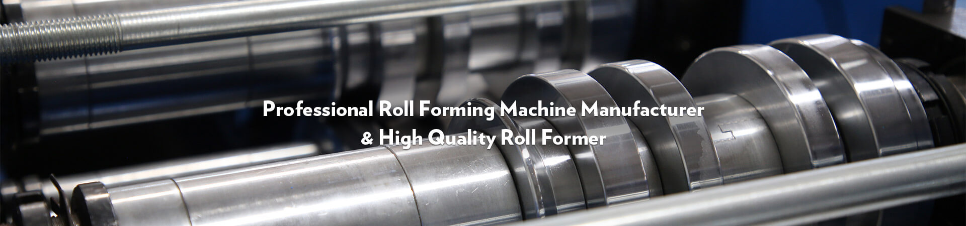 Professional Roll Forming Machine Manufacturer & High Quality Roll Former